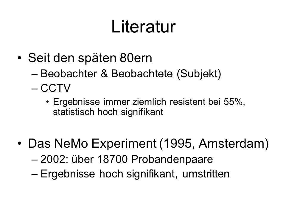 Literatur Seit den späten 80ern Das NeMo Experiment (1995, Amsterdam)