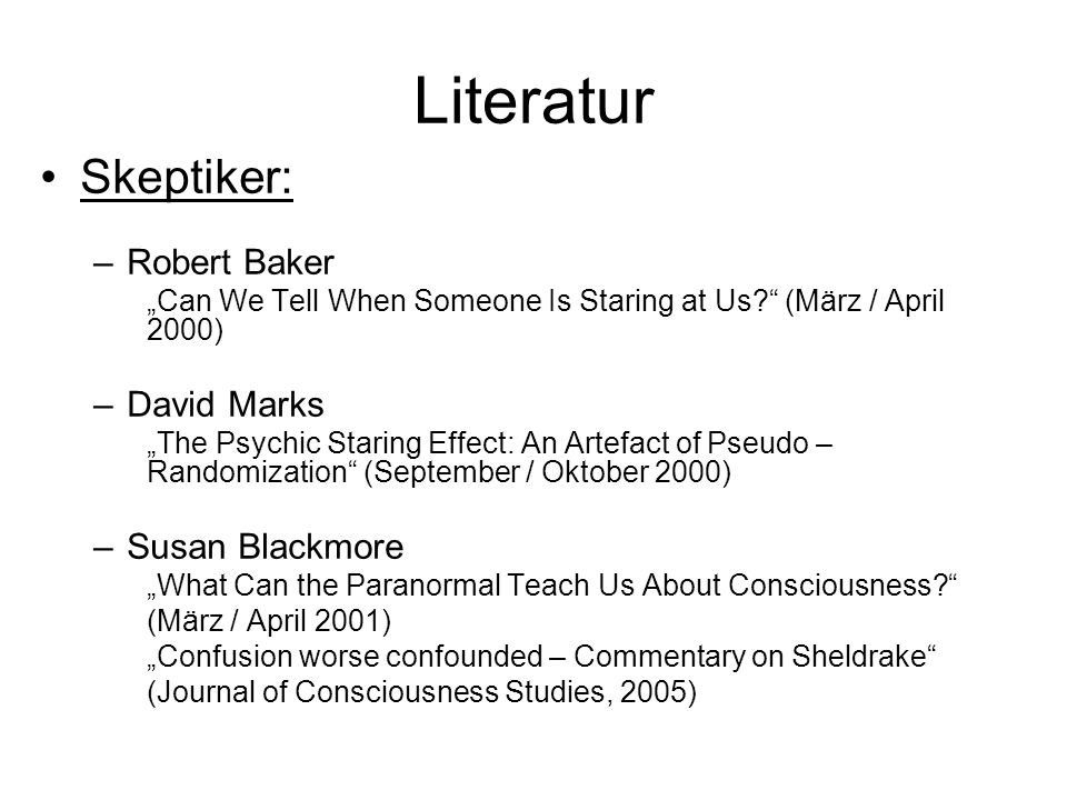 Literatur Skeptiker: Robert Baker David Marks Susan Blackmore