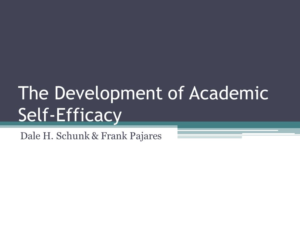 The Development of Academic Self-Efficacy