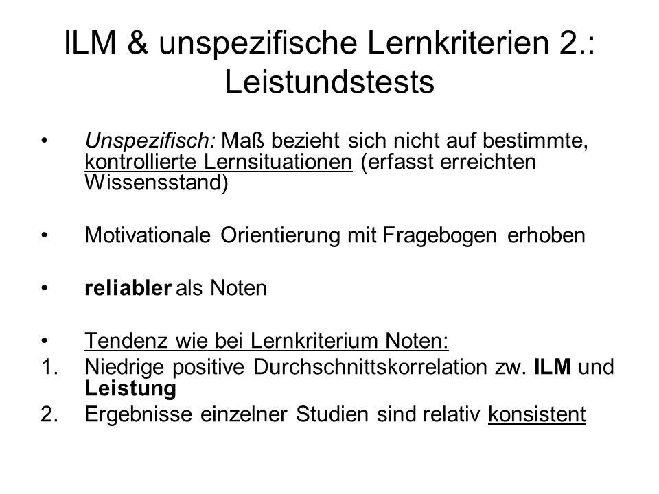 ILM & unspezifische Lernkriterien 2.: Leistundstests