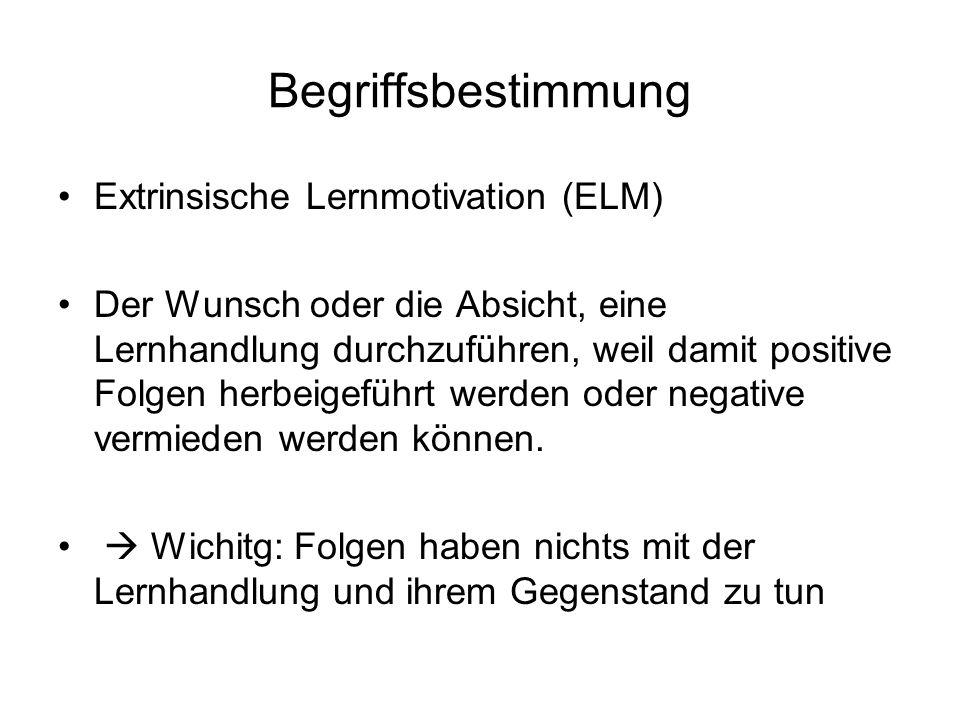 Begriffsbestimmung Extrinsische Lernmotivation (ELM)