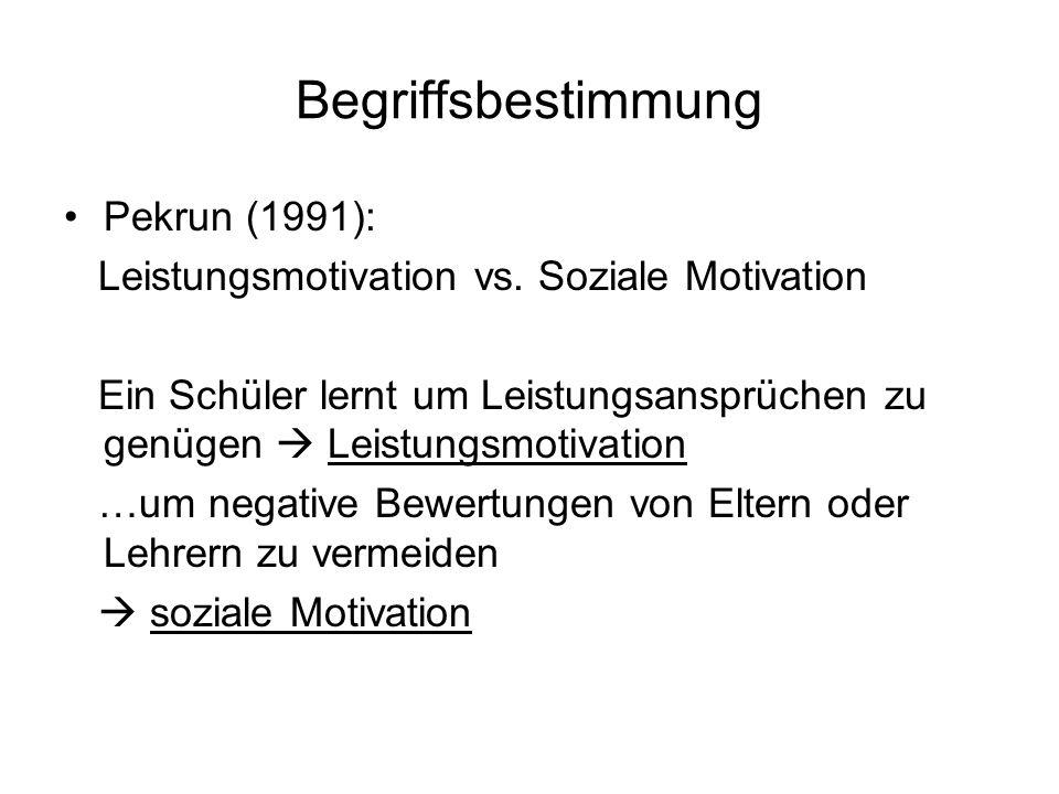 Begriffsbestimmung Pekrun (1991):