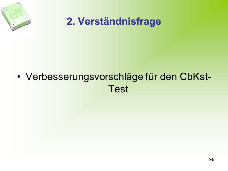 Verbesserungsvorschläge für den CbKst- Test