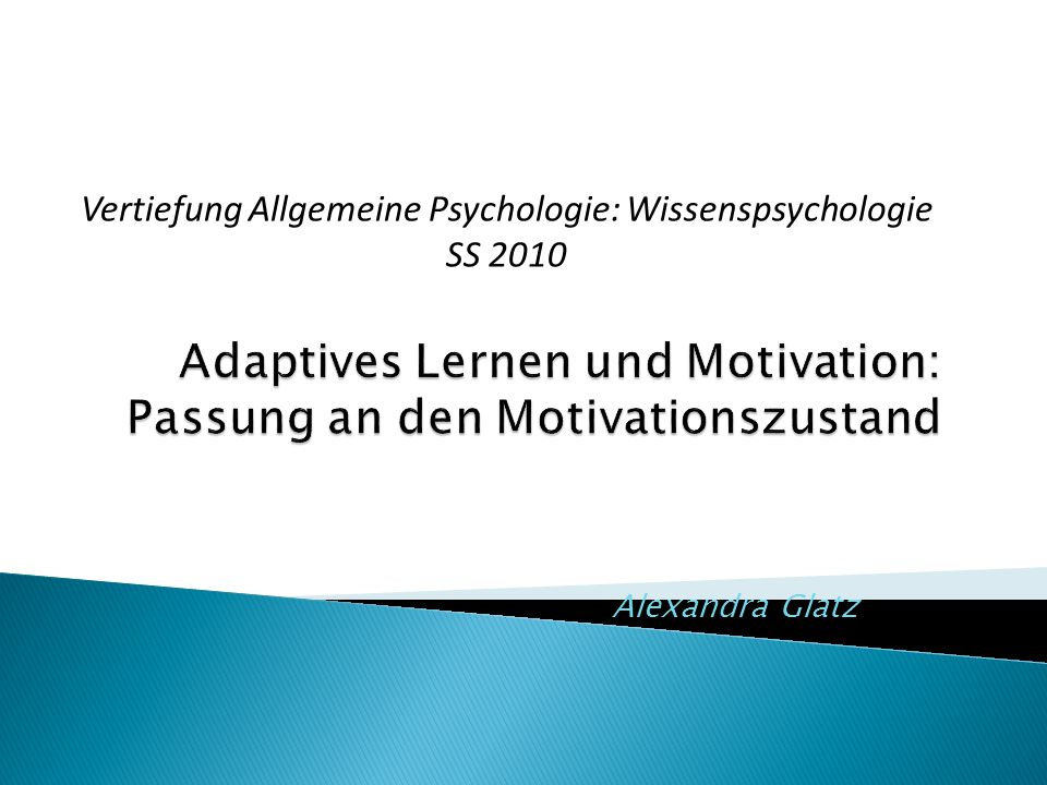 Adaptives Lernen und Motivation: Passung an den Motivationszustand