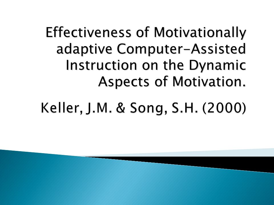 Effectiveness of Motivationally adaptive Computer-Assisted Instruction on the Dynamic Aspects of Motivation.