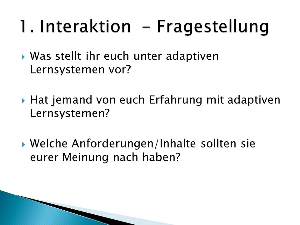 1. Interaktion - Fragestellung