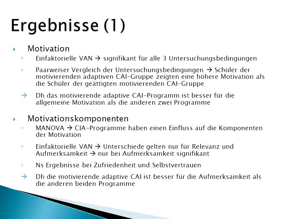 Ergebnisse (1) Motivation Motivationskomponenten