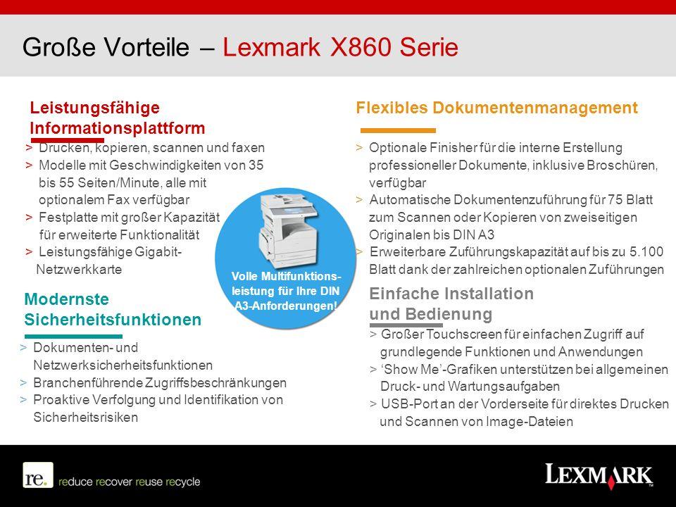 Große Vorteile – Lexmark X860 Serie