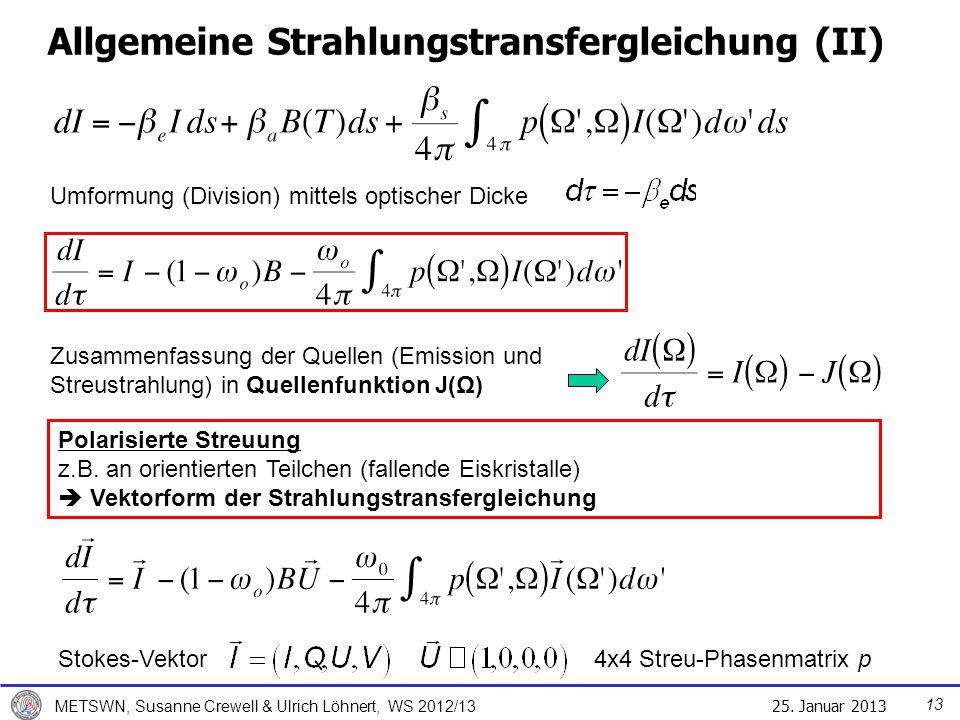 Allgemeine Strahlungstransfergleichung (II)