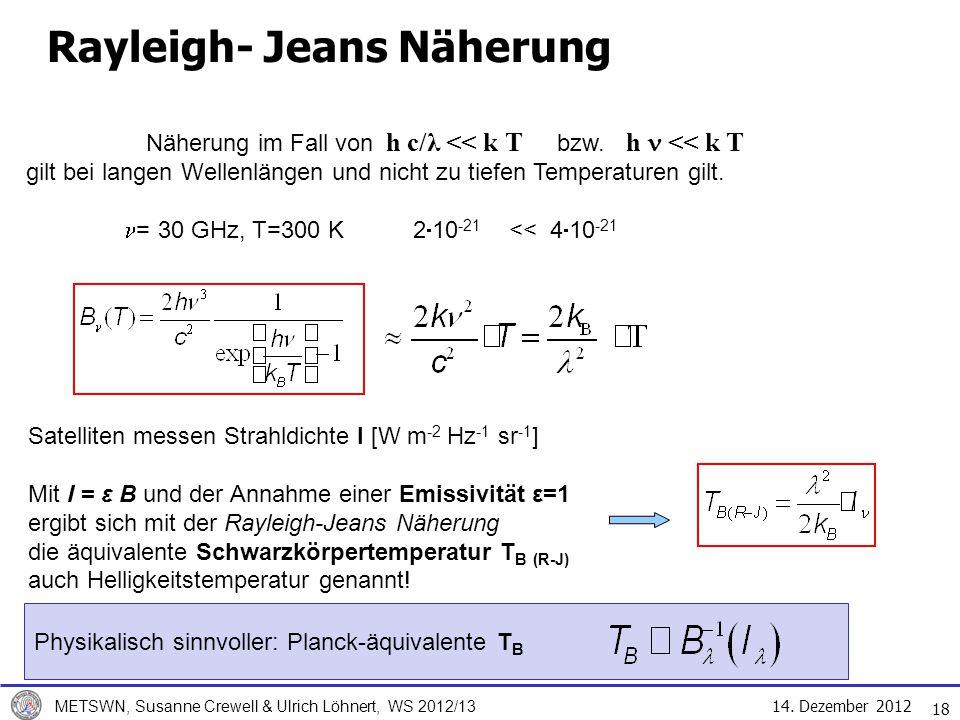 Rayleigh- Jeans Näherung