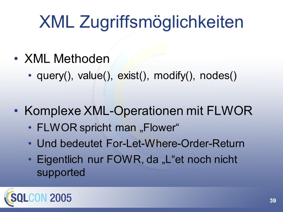 """Mehr zu XML Vortrag """"XML im SQL Server Ruprecht Dröge, Dienstag 20.9., 17:30h – 18:45h"""