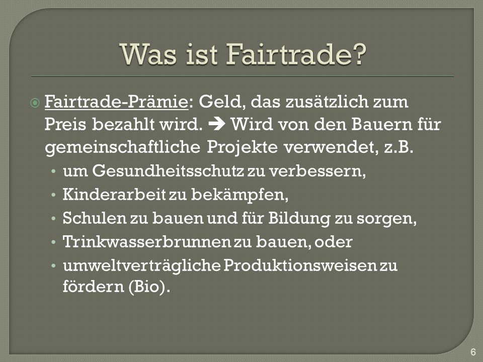 Was ist Fairtrade