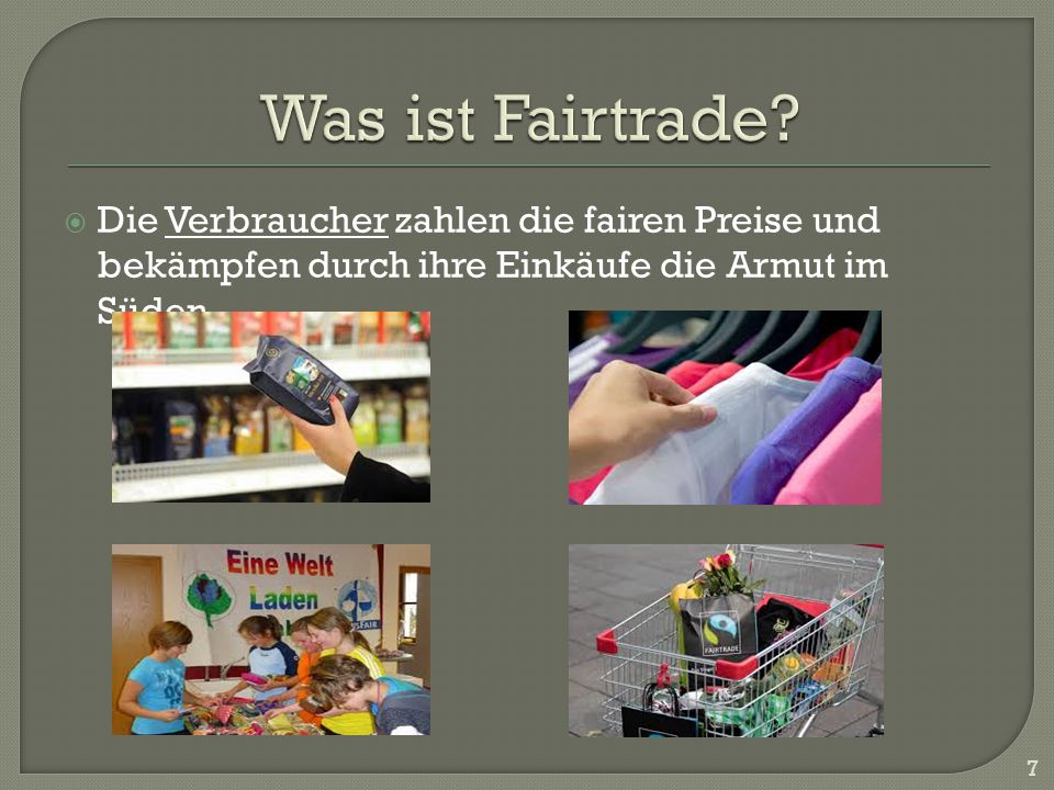 Was ist Fairtrade.