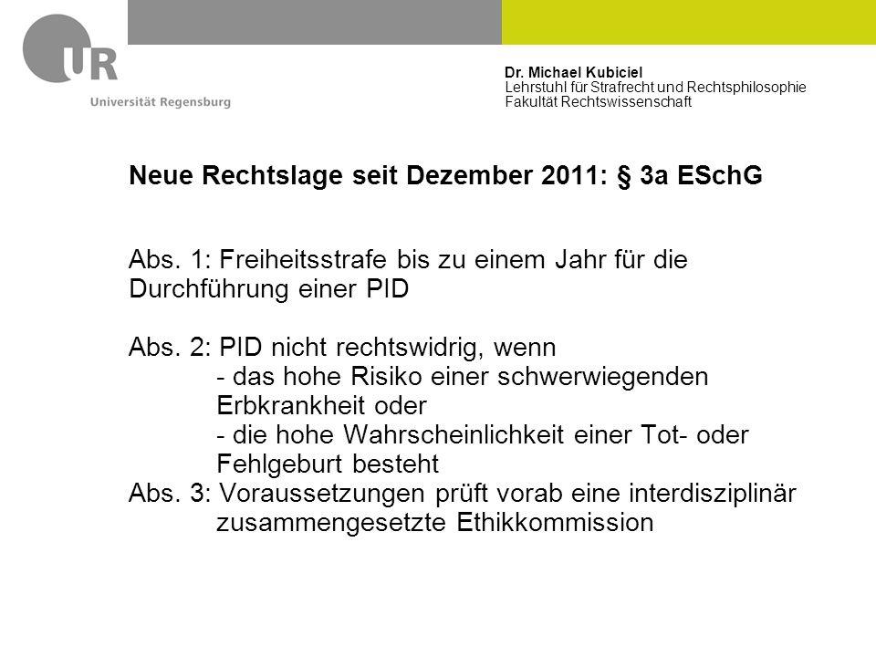 Neue Rechtslage seit Dezember 2011: § 3a ESchG