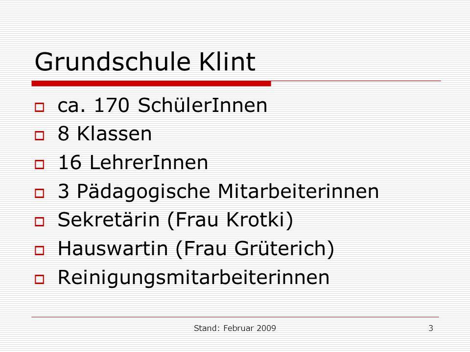 Grundschule Klint ca. 170 SchülerInnen 8 Klassen 16 LehrerInnen