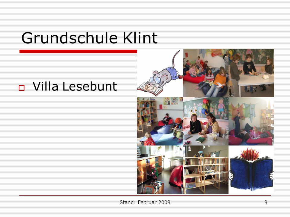 Grundschule Klint Villa Lesebunt Stand: Februar 2009