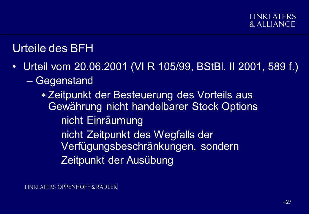 Urteile des BFH Urteil vom 20.06.2001 (VI R 105/99, BStBl. II 2001, 589 f.) Gegenstand.