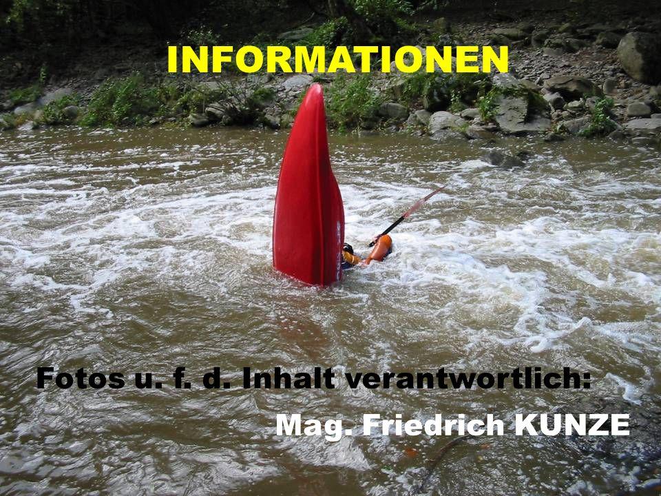 INFORMATIONEN Fotos u. f. d. Inhalt verantwortlich: