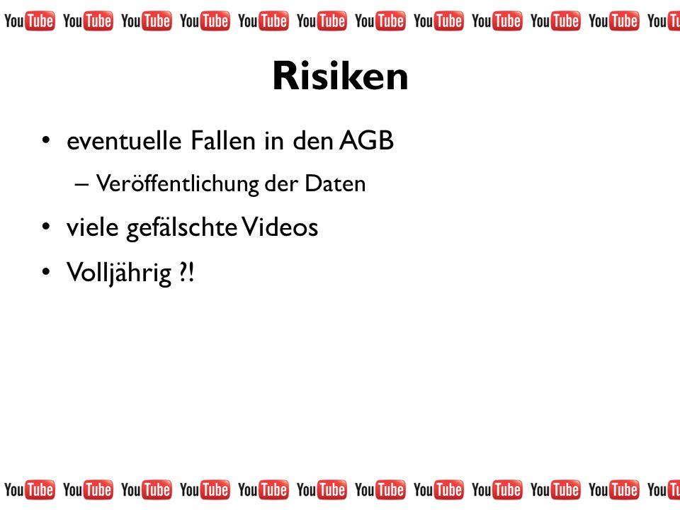 Risiken eventuelle Fallen in den AGB viele gefälschte Videos