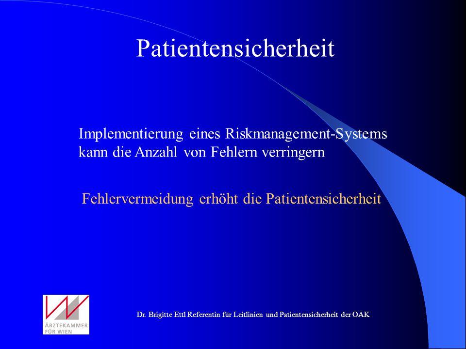Patientensicherheit Implementierung eines Riskmanagement-Systems