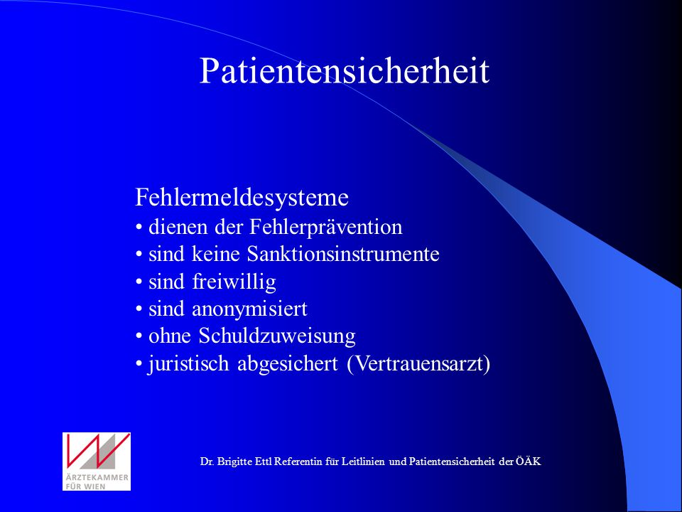 Patientensicherheit Fehlermeldesysteme dienen der Fehlerprävention