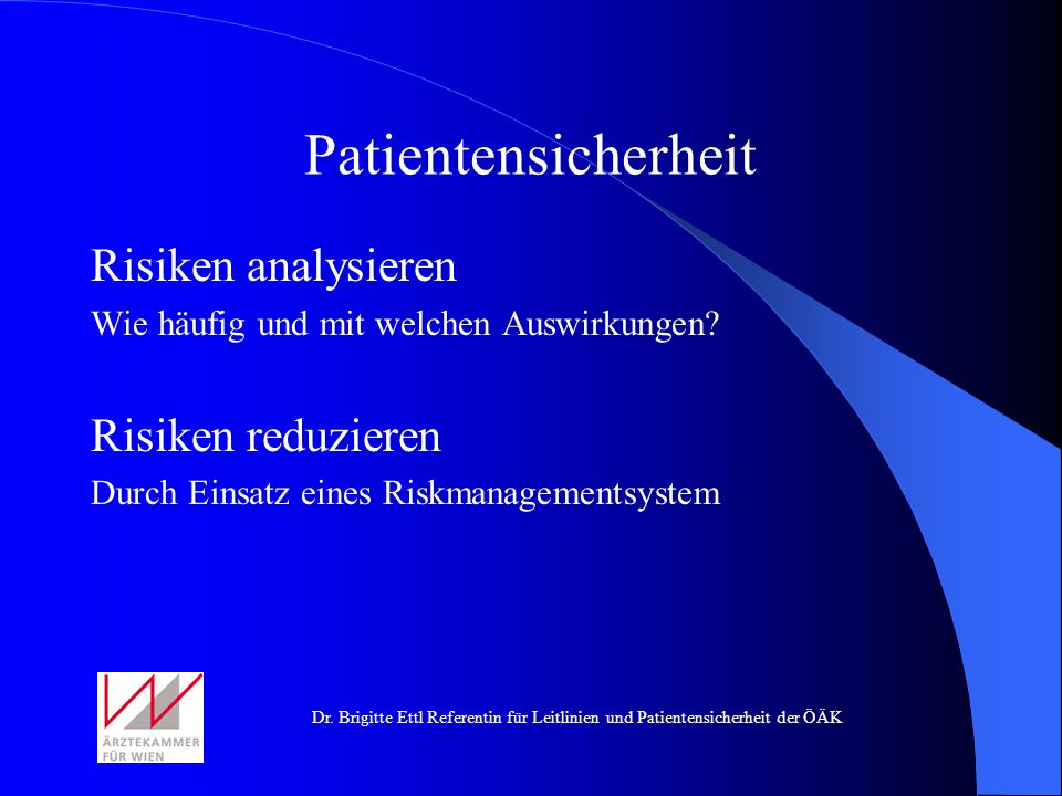 Patientensicherheit Risiken analysieren Risiken reduzieren