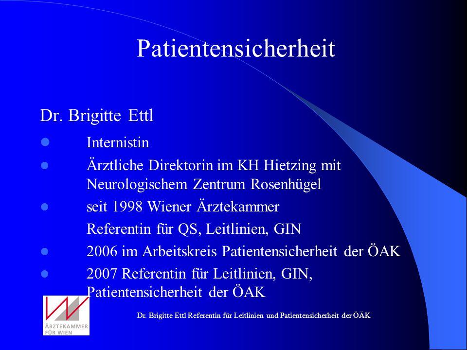 Patientensicherheit Dr. Brigitte Ettl Internistin