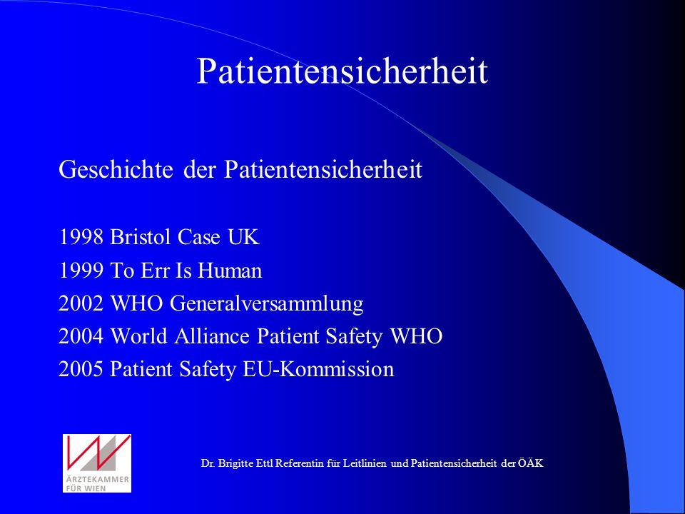 Patientensicherheit Geschichte der Patientensicherheit