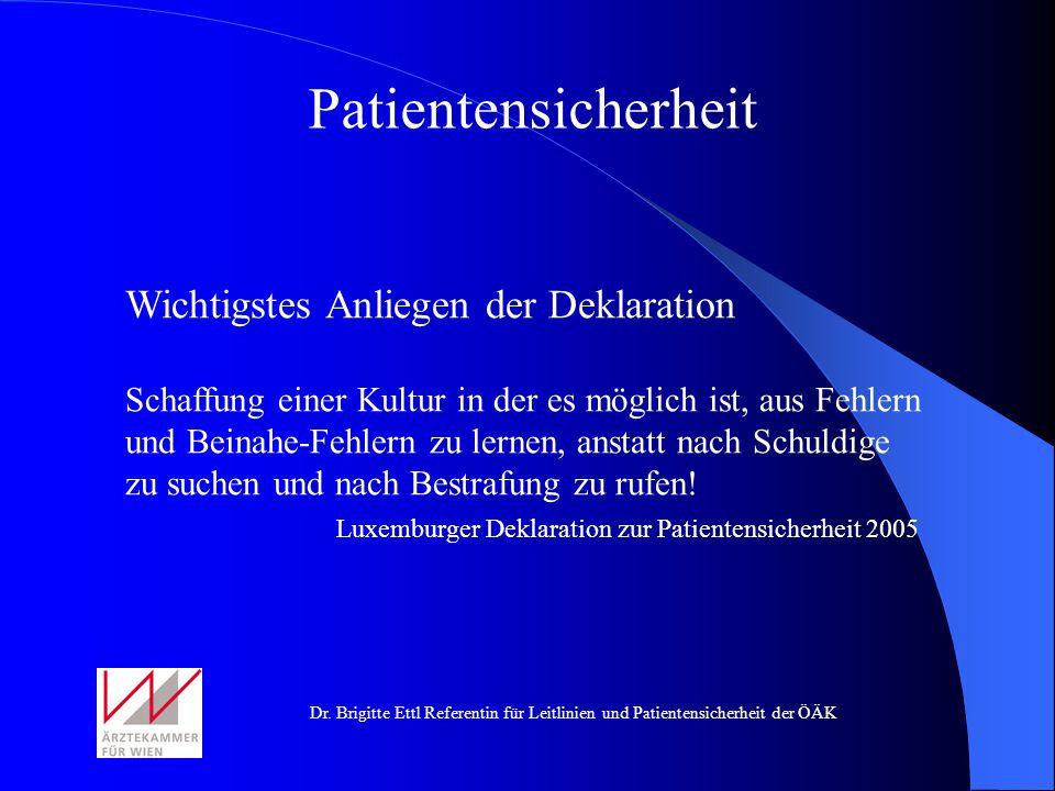 Patientensicherheit Wichtigstes Anliegen der Deklaration