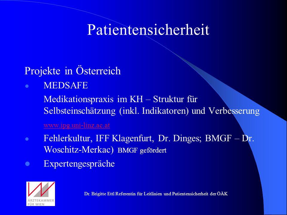 Patientensicherheit Projekte in Österreich MEDSAFE
