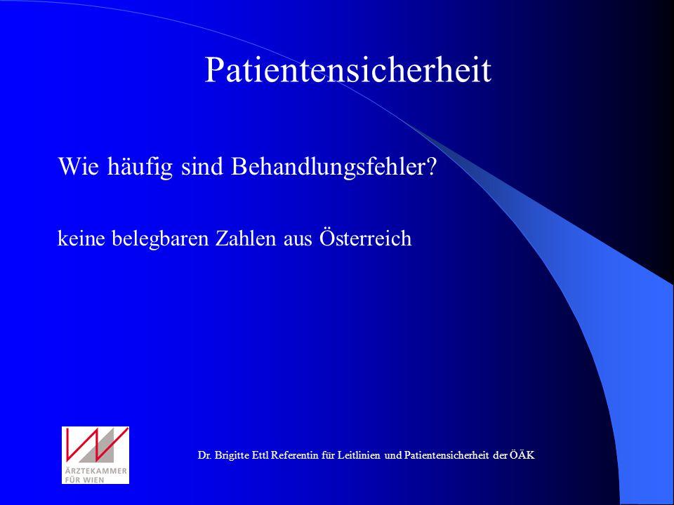 Patientensicherheit Wie häufig sind Behandlungsfehler