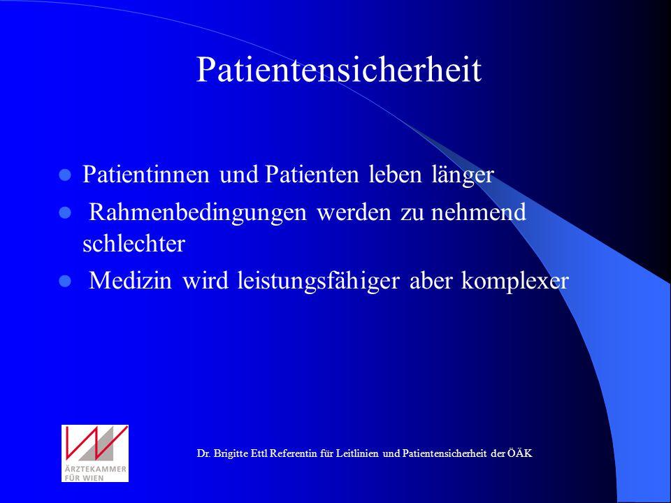 Patientensicherheit Patientinnen und Patienten leben länger