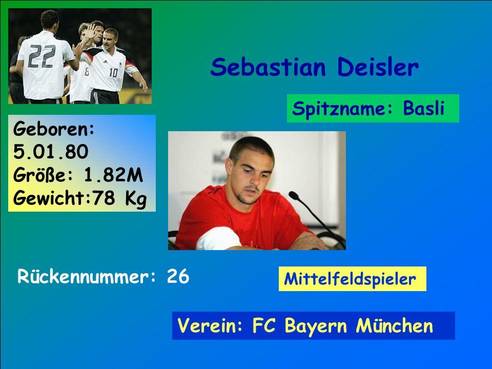 Sebastian Deisler Spitzname: Basli