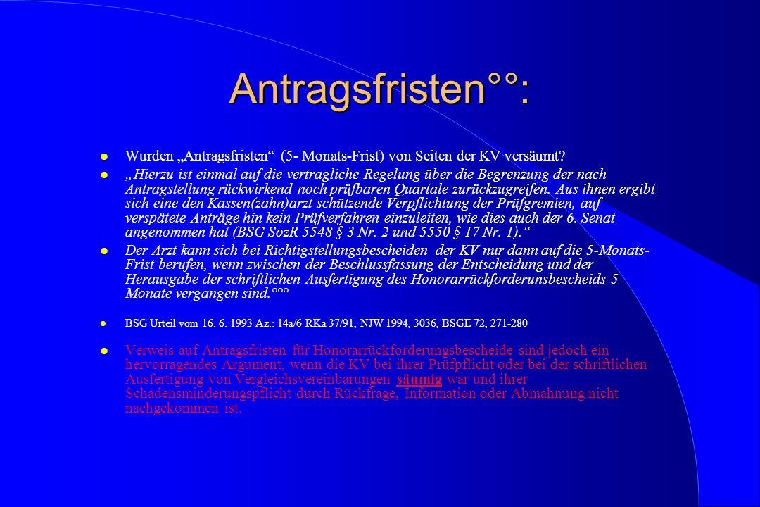 """Antragsfristen°°: Wurden """"Antragsfristen (5- Monats-Frist) von Seiten der KV versäumt"""