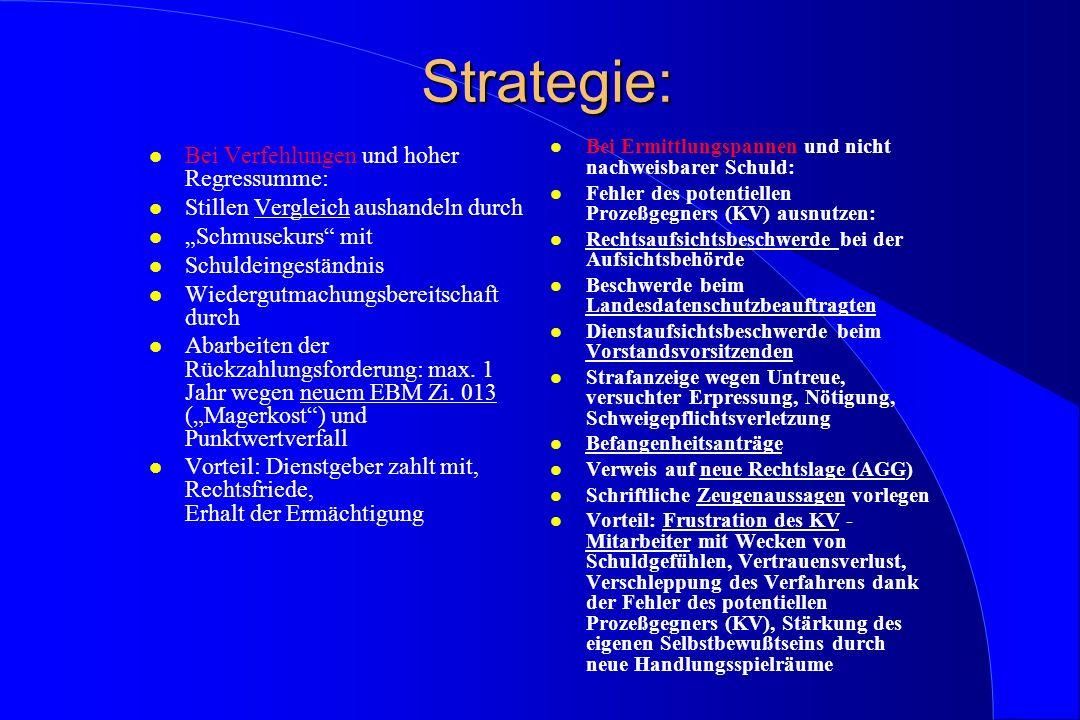 Strategie: Bei Verfehlungen und hoher Regressumme: