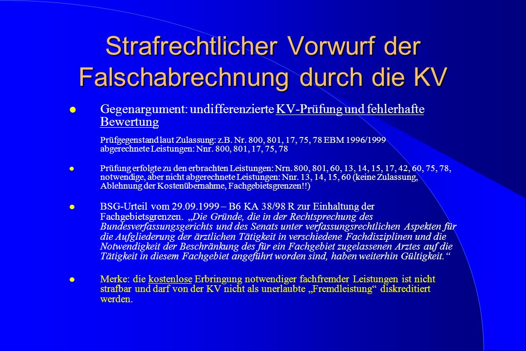 Strafrechtlicher Vorwurf der Falschabrechnung durch die KV