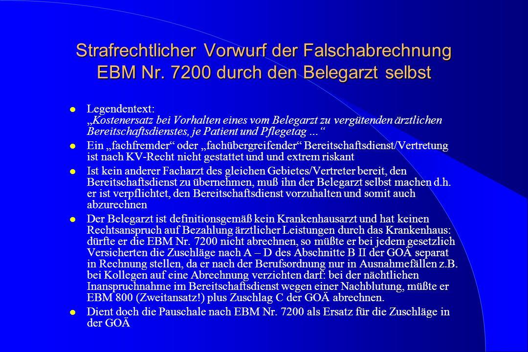 Strafrechtlicher Vorwurf der Falschabrechnung EBM Nr