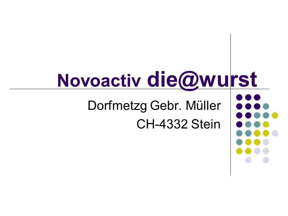 Dorfmetzg Gebr. Müller CH-4332 Stein