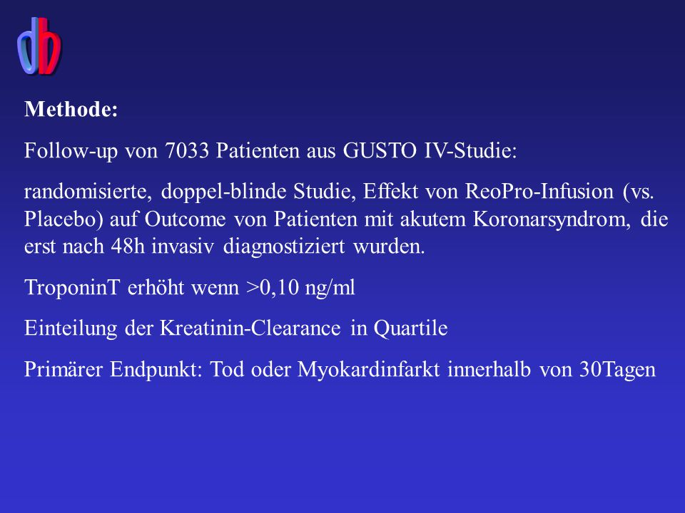 Methode: Follow-up von 7033 Patienten aus GUSTO IV-Studie: