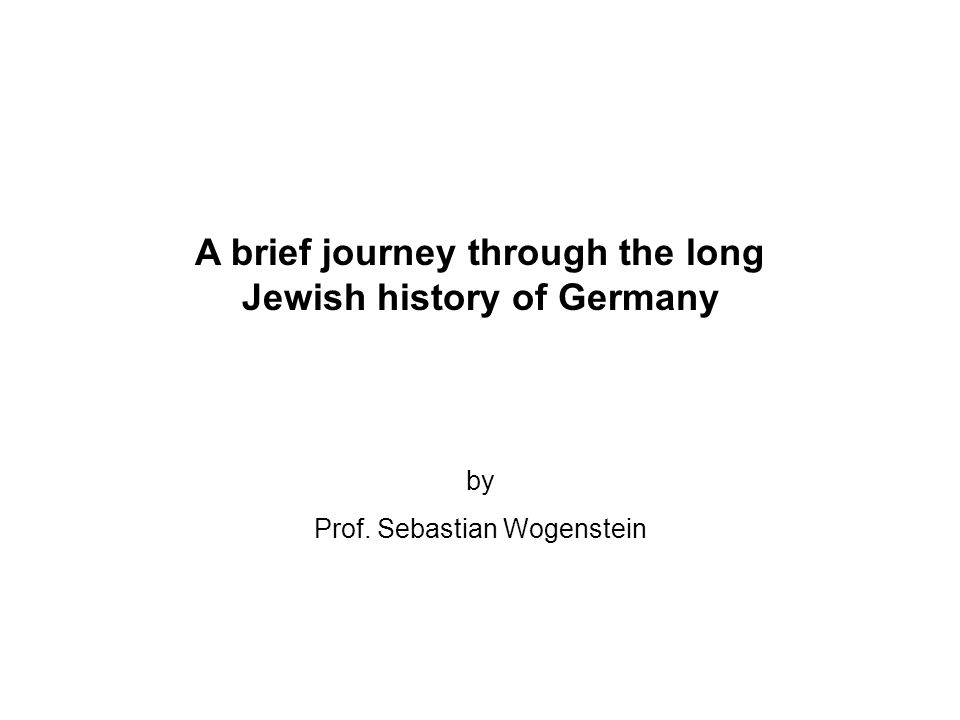 A brief journey through the long Jewish history of Germany