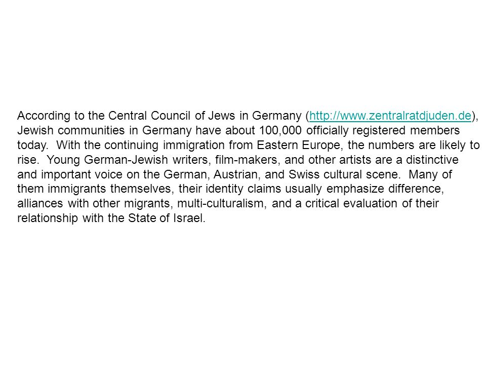 According to the Central Council of Jews in Germany (http://www