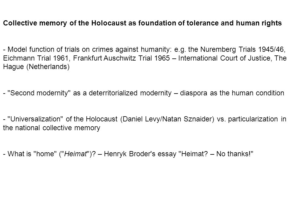 Collective memory of the Holocaust as foundation of tolerance and human rights