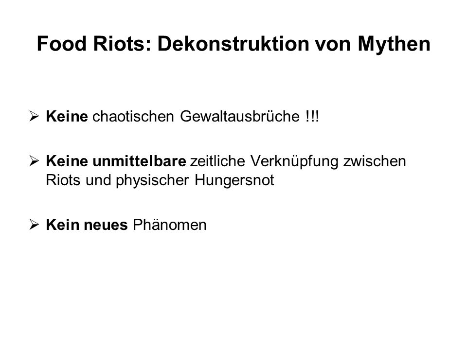 Food Riots: Dekonstruktion von Mythen