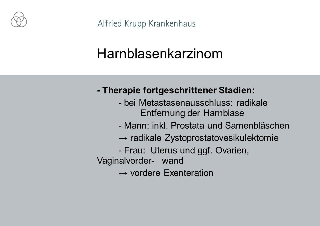 Harnblasenkarzinom - Therapie fortgeschrittener Stadien: