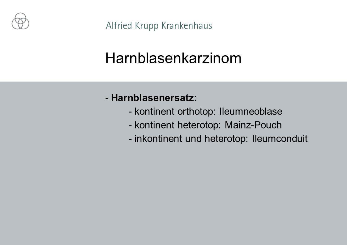 Harnblasenkarzinom - Harnblasenersatz: