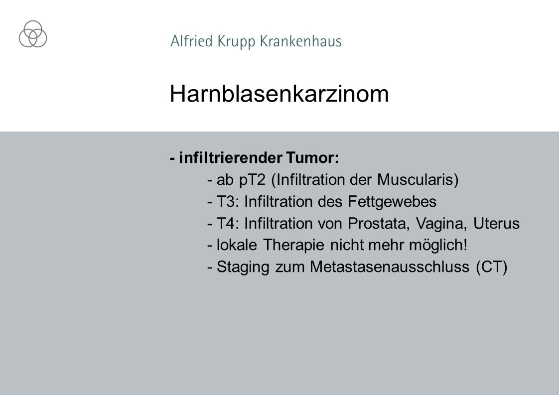 Harnblasenkarzinom - infiltrierender Tumor: