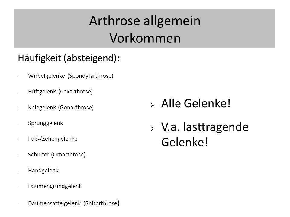 Arthrose allgemein Vorkommen