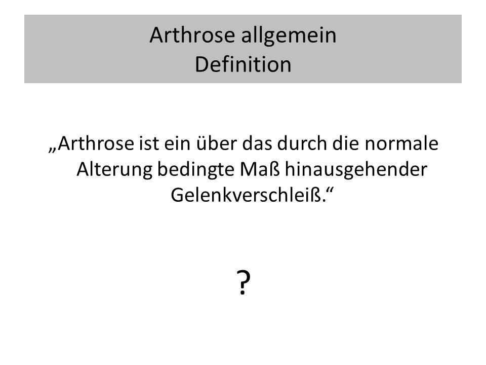 Arthrose allgemein Definition