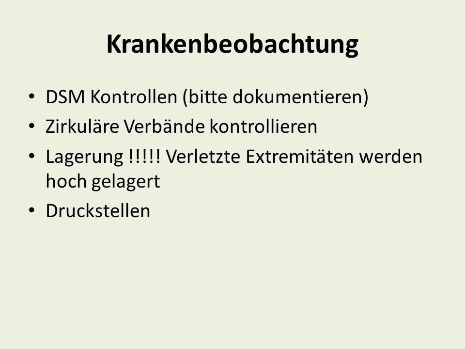 Krankenbeobachtung DSM Kontrollen (bitte dokumentieren)