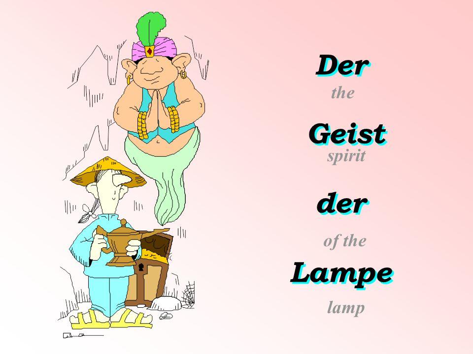 Der Geist der Lampe the spirit of the lamp